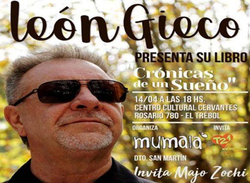 """León Giecco presenta en El Trébol su libro """"Crónicas de un sueño"""""""